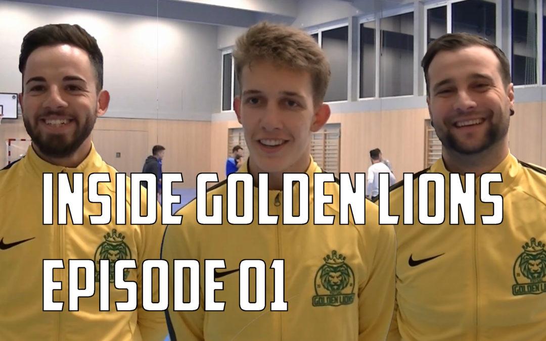 Inside Golden Lions – Episode 01